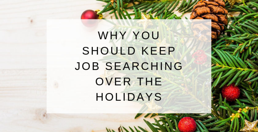 blog job searching over holidays