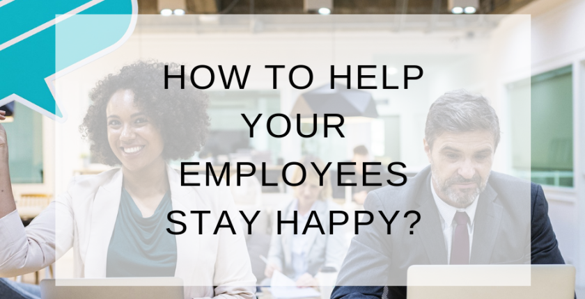 blog How to help your employees stay happy_